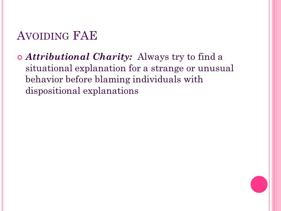 Avoiding FAE