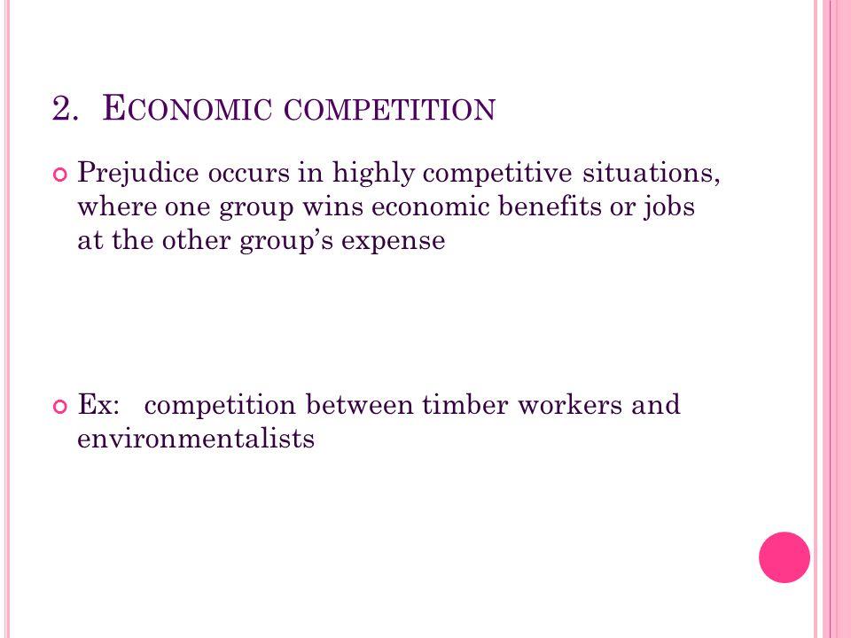 2. Economic competition