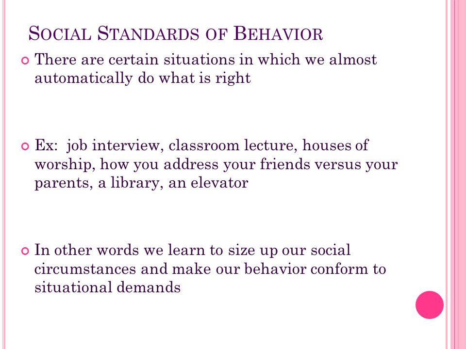 Social Standards of Behavior