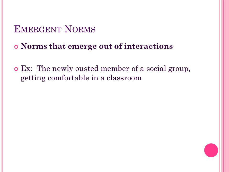 Emergent Norms Norms that emerge out of interactions