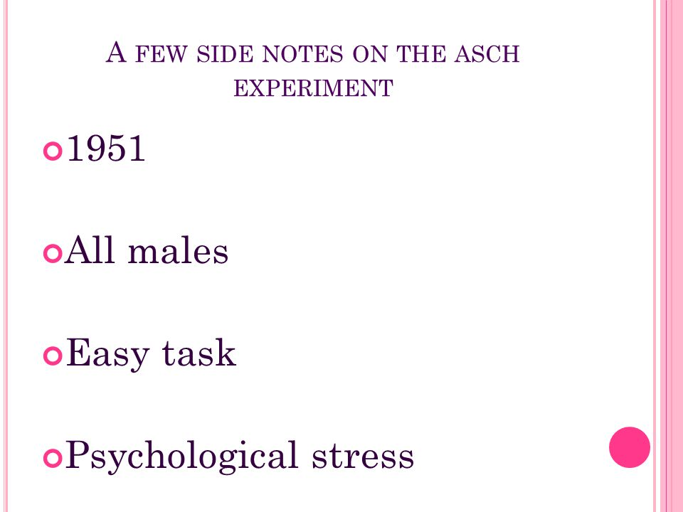 A few side notes on the asch experiment