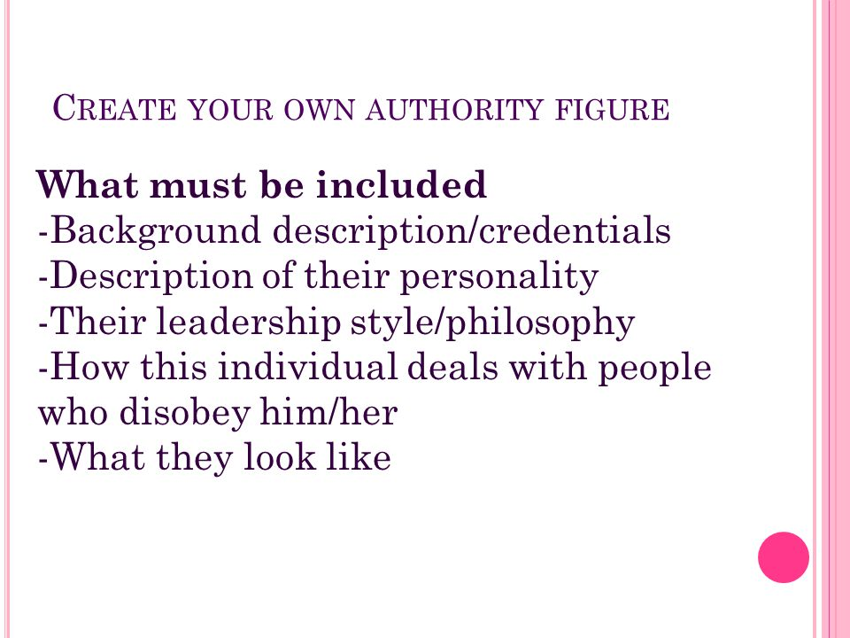 Create your own authority figure