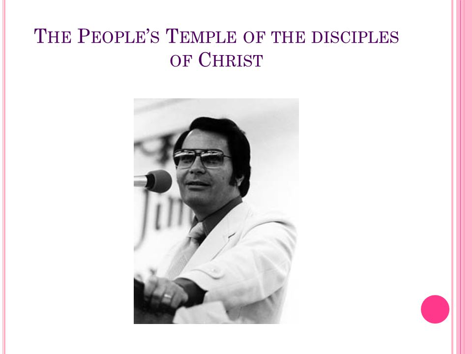 The People's Temple of the disciples of Christ