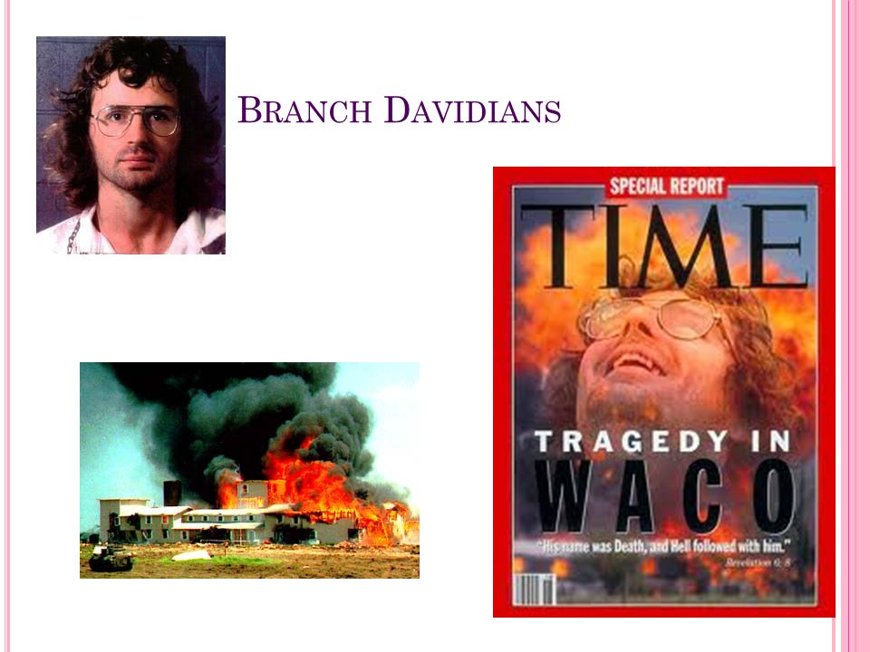 social influence and the branch davidians David koresh and the waco siege branch davidians believe that christ's return to create a divine kingdom is billy graham's influence over world leaders.
