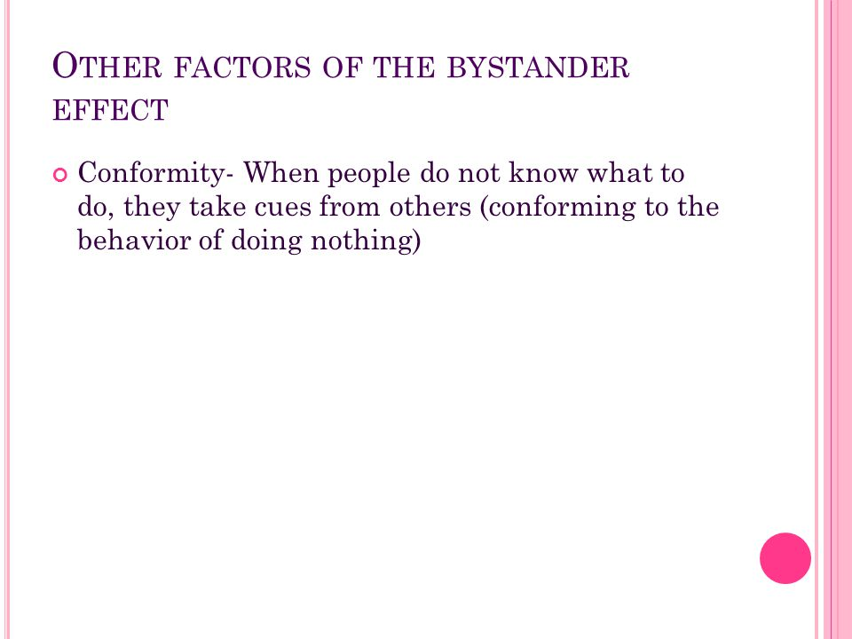 Other factors of the bystander effect