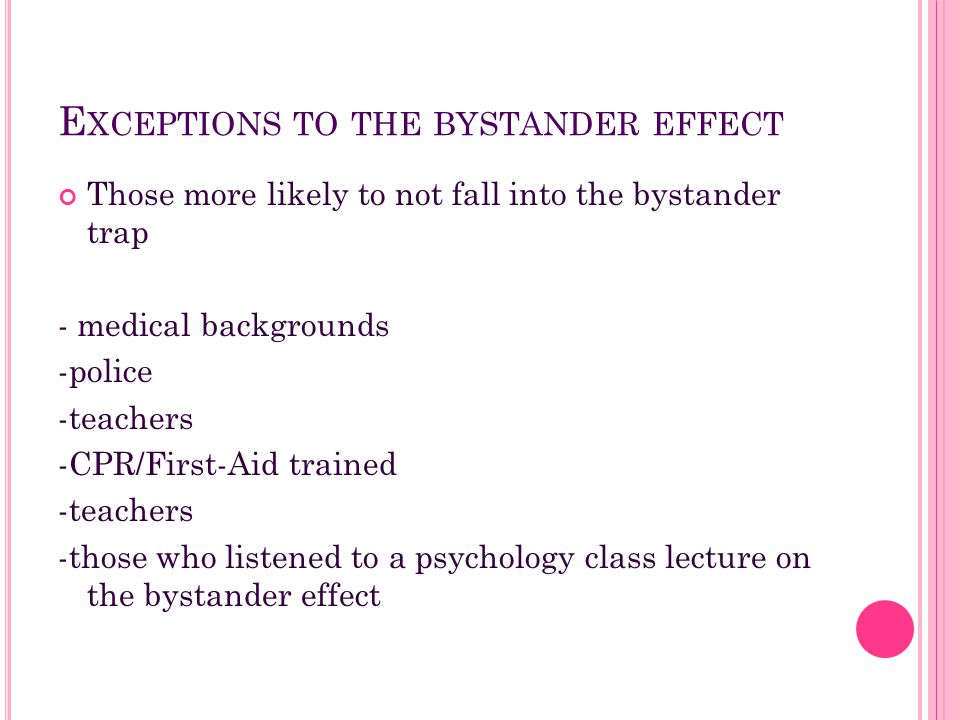 Exceptions to the bystander effect