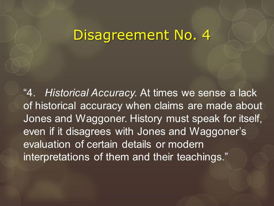 Disagreement No. 4
