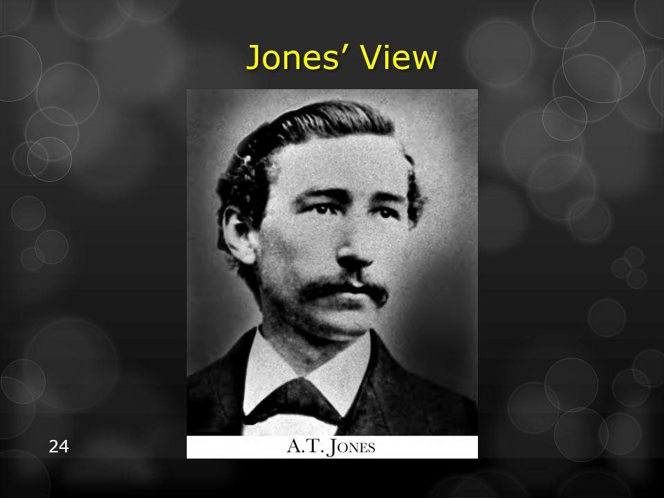 Jones' View