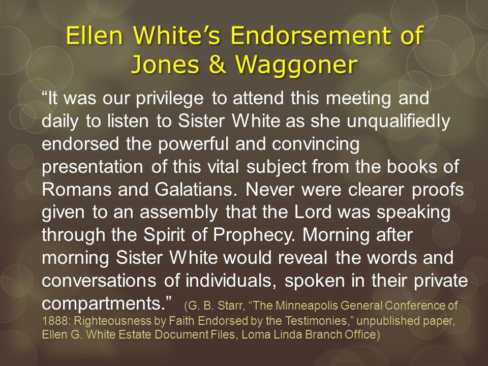 Ellen White's Endorsement of Jones & Waggoner