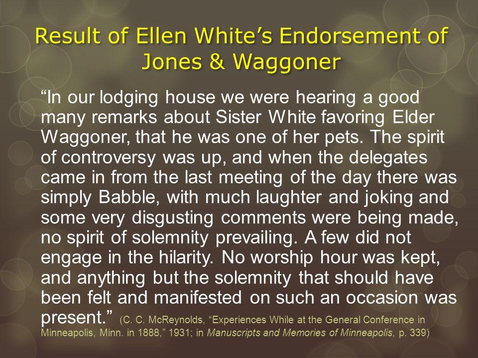 Result of Ellen White's Endorsement of Jones & Waggoner