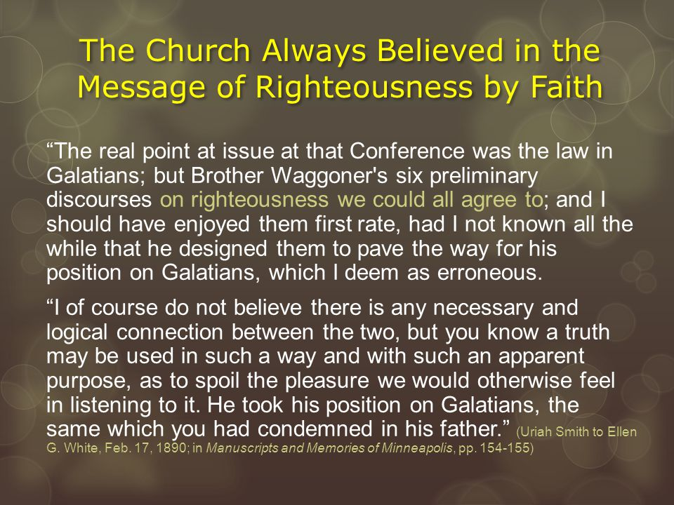 The Church Always Believed in the Message of Righteousness by Faith