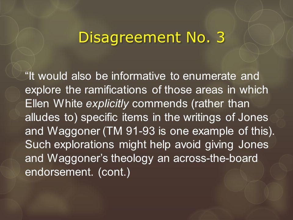 Disagreement No. 3