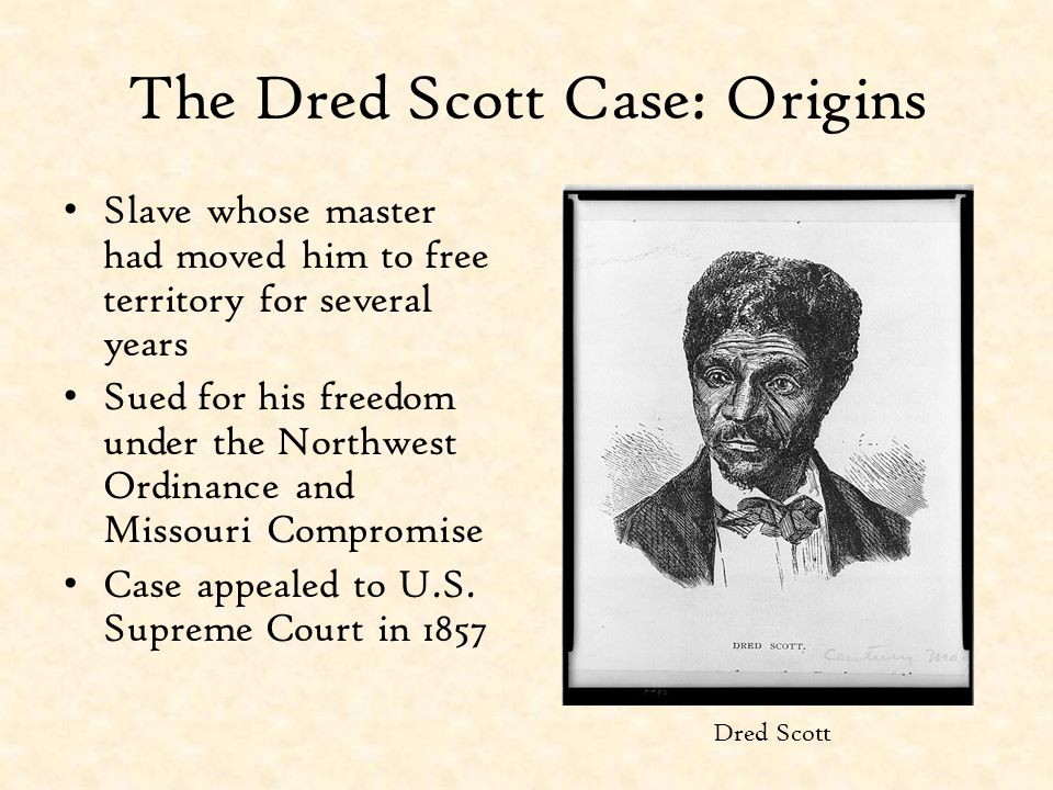 The Dred Scott Case: Origins