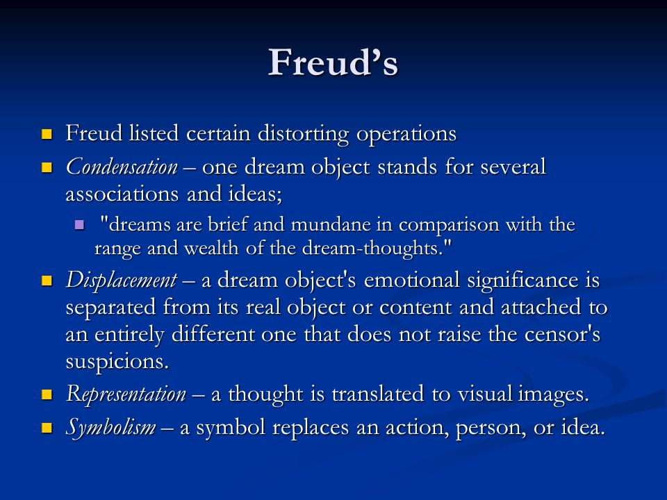Freud's Freud listed certain distorting operations