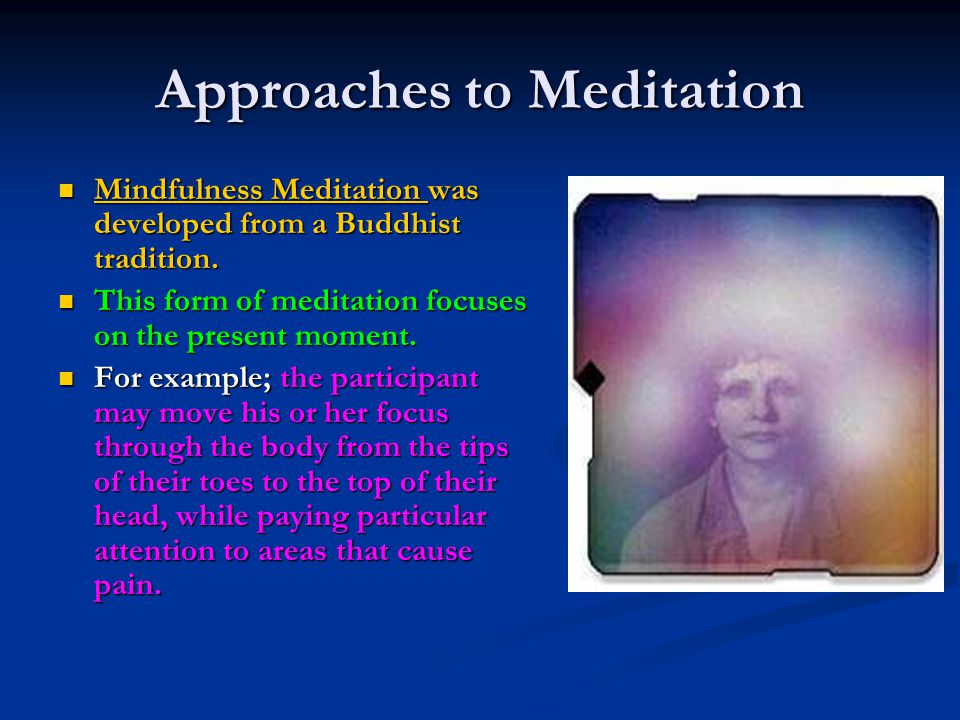 Approaches to Meditation