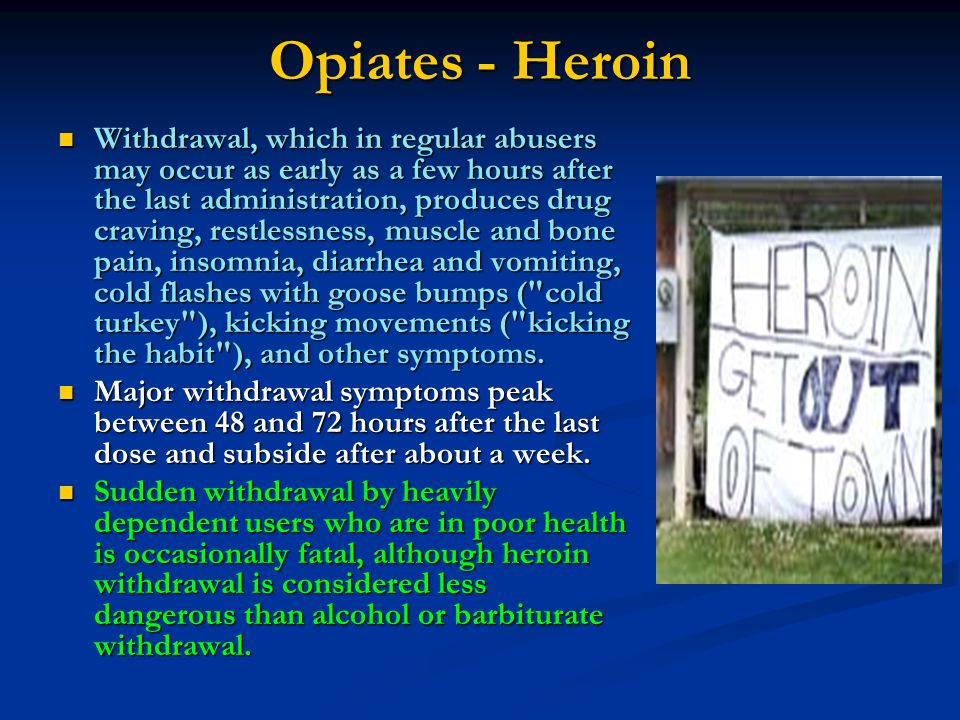 Opiates - Heroin