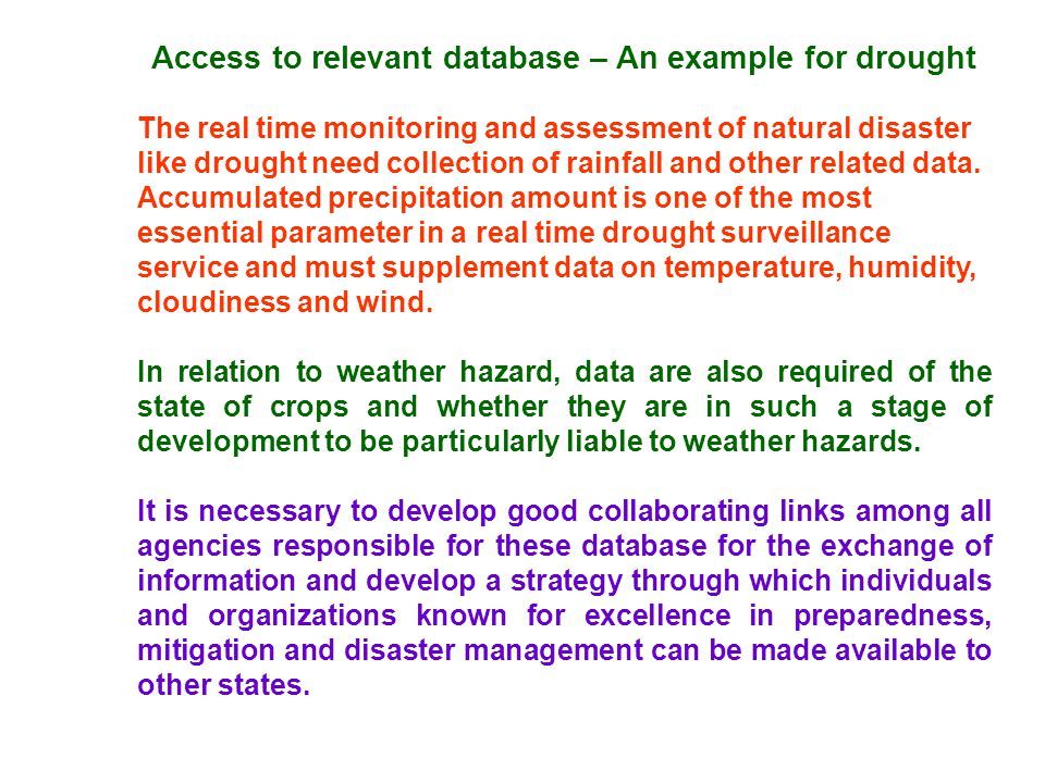 Access to relevant database – An example for drought
