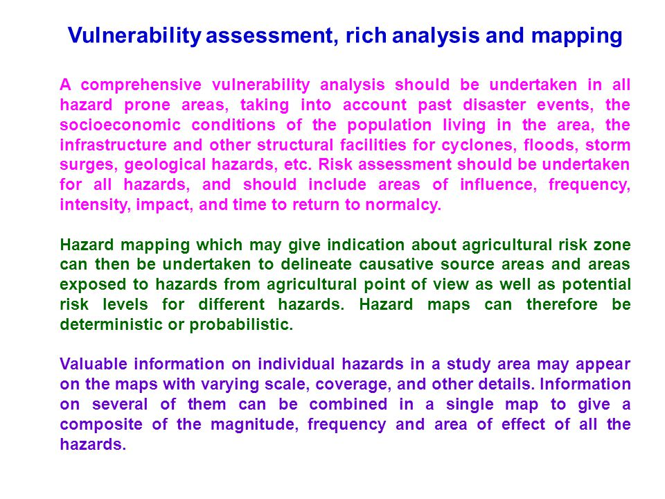Vulnerability assessment, rich analysis and mapping