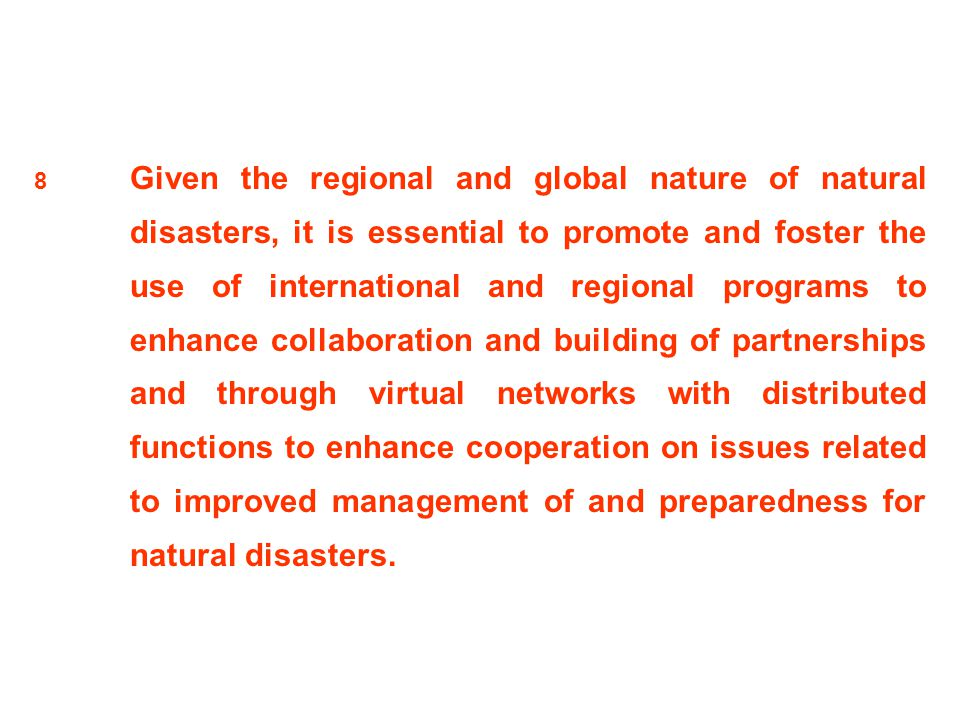 8. Given the regional and global nature of natural