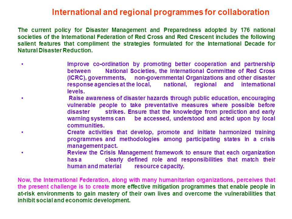 International and regional programmes for collaboration