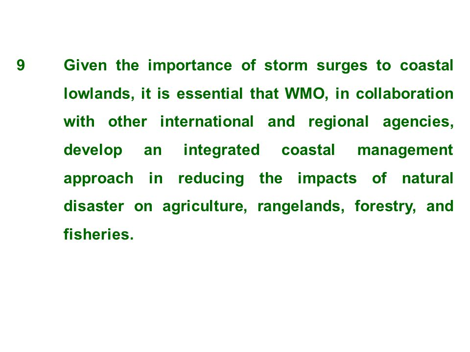 9. Given the importance of storm surges to coastal