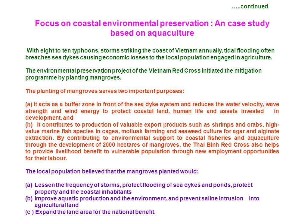 …..continued Focus on coastal environmental preservation : An case study based on aquaculture.