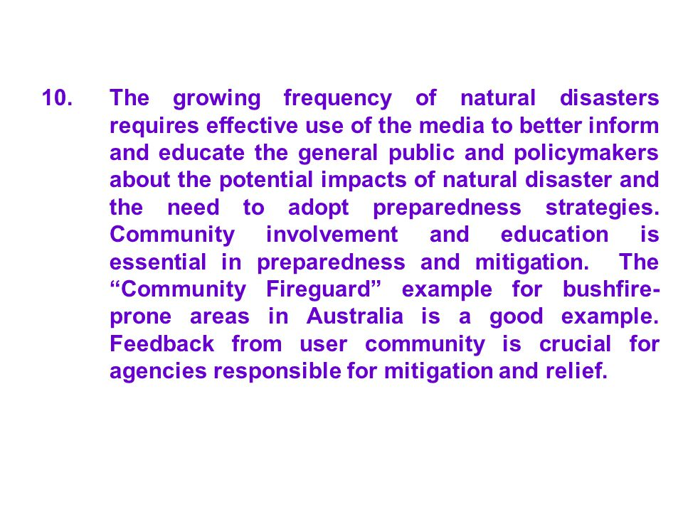 10. The growing frequency of natural disasters