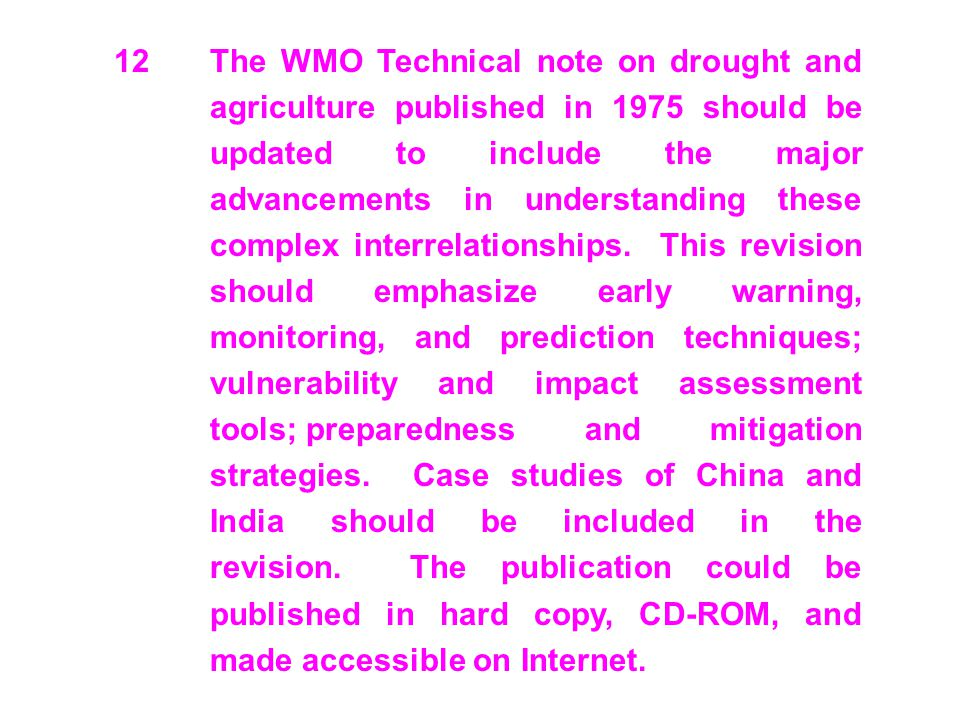 12. The WMO Technical note on drought and