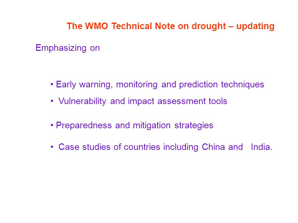 The WMO Technical Note on drought – updating