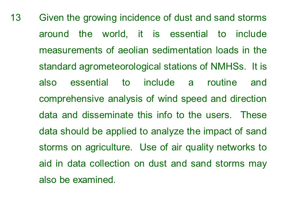 13. Given the growing incidence of dust and sand storms