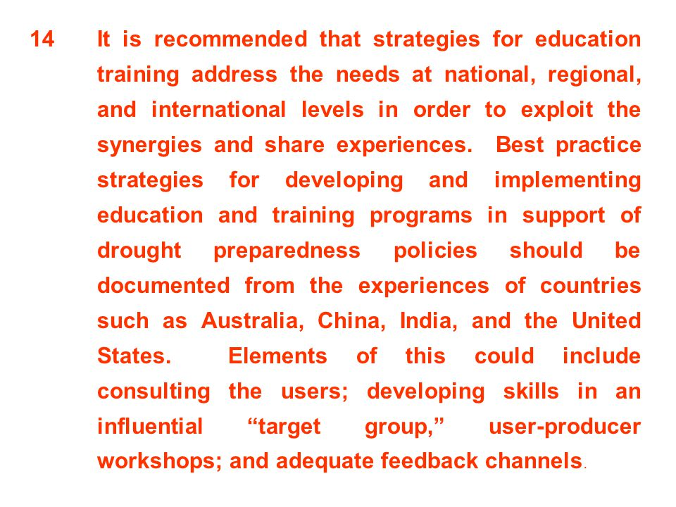 14. It is recommended that strategies for education