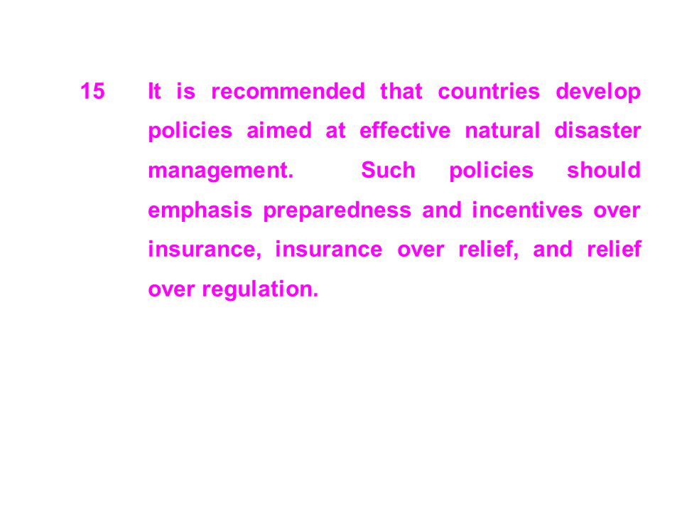 15. It is recommended that countries develop