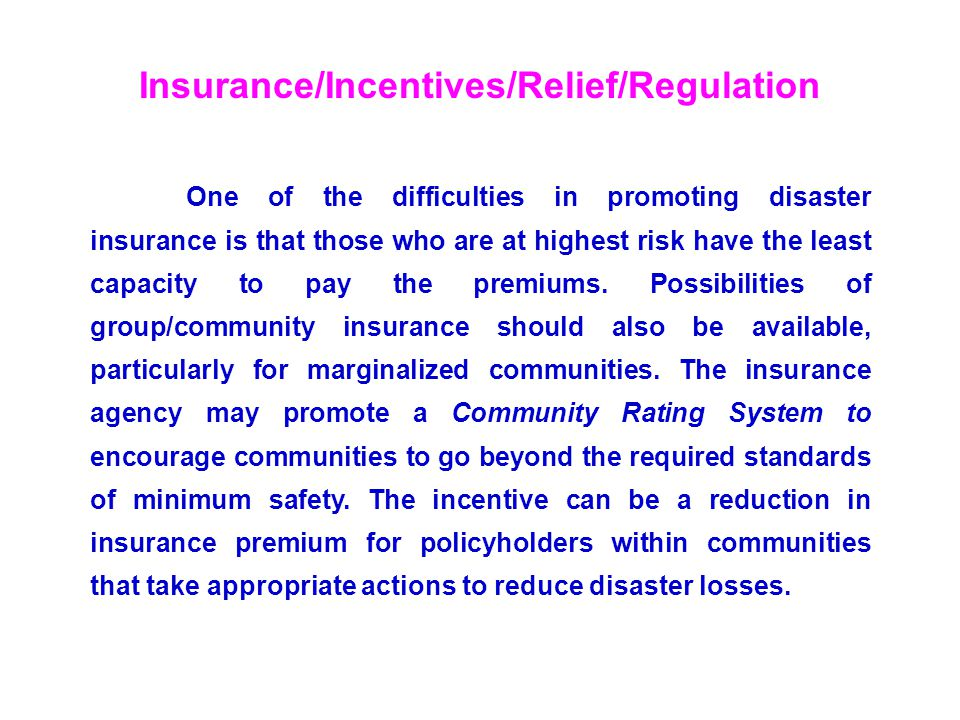 Insurance/Incentives/Relief/Regulation