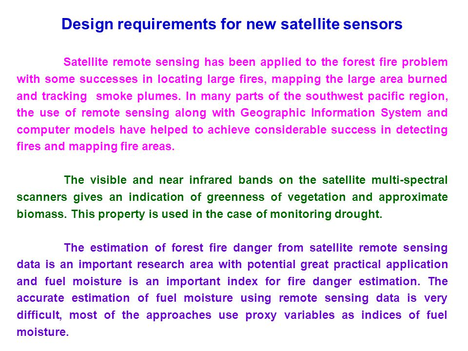 Design requirements for new satellite sensors