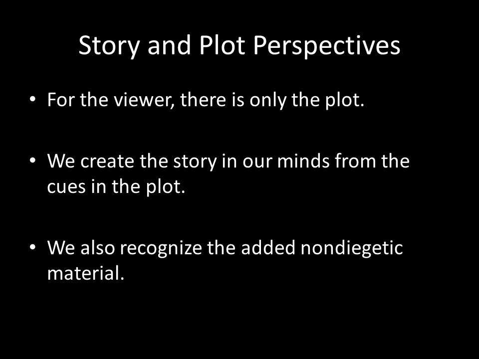 Story and Plot Perspectives
