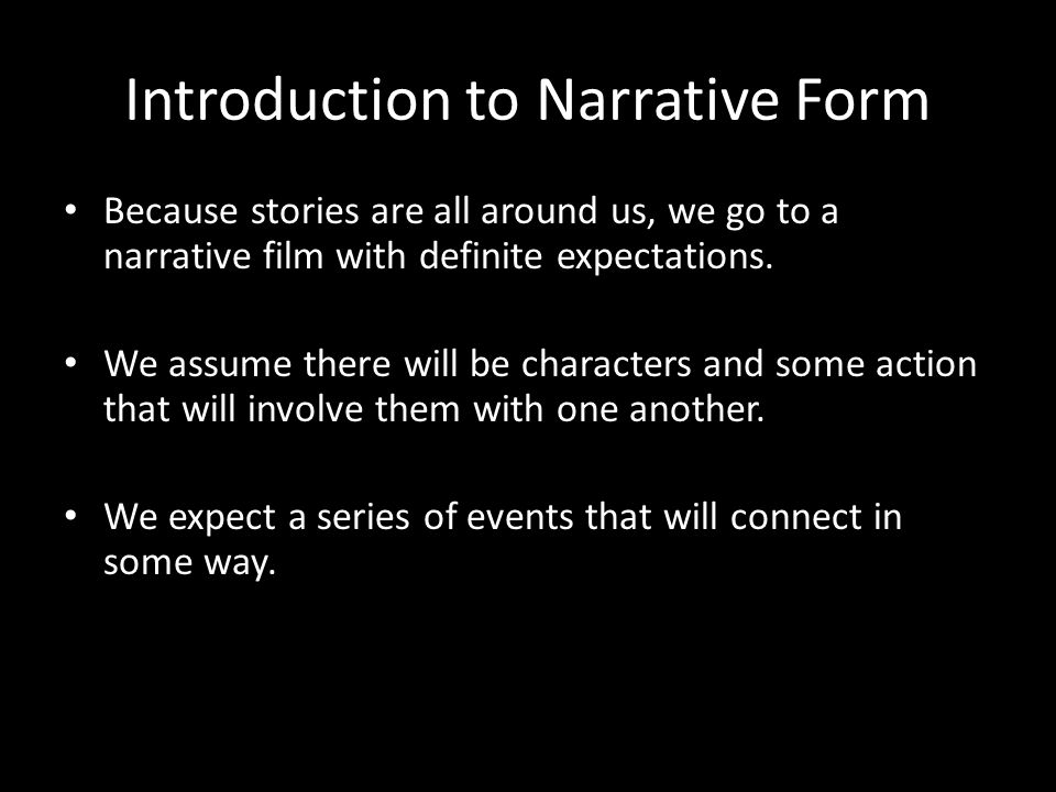Introduction to Narrative Form