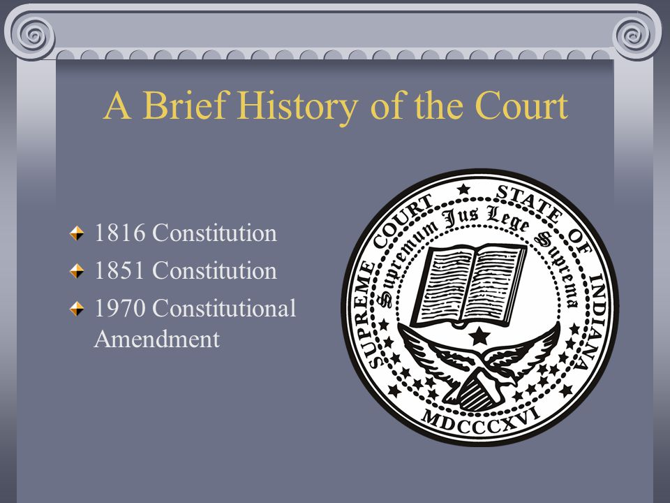 A Brief History of the Court