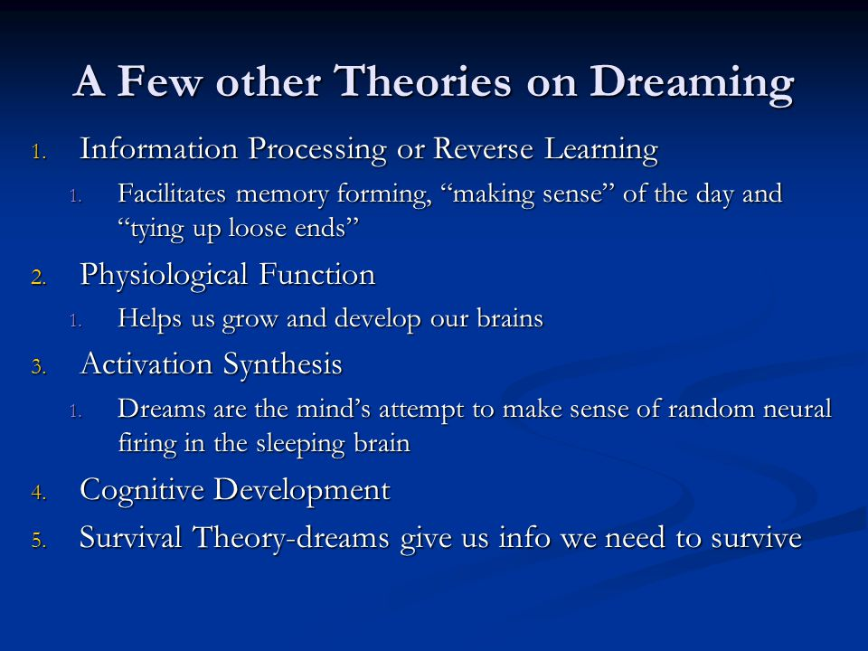 A Few other Theories on Dreaming