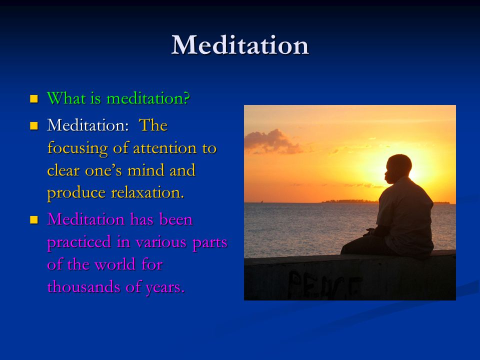 Meditation What is meditation