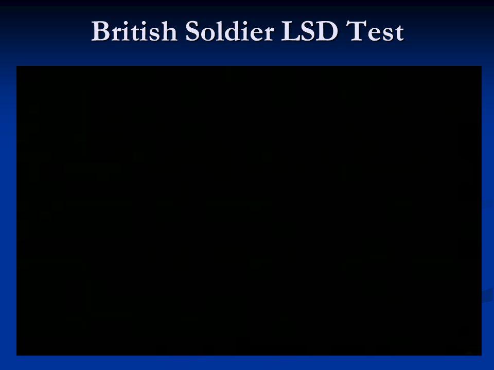 British Soldier LSD Test