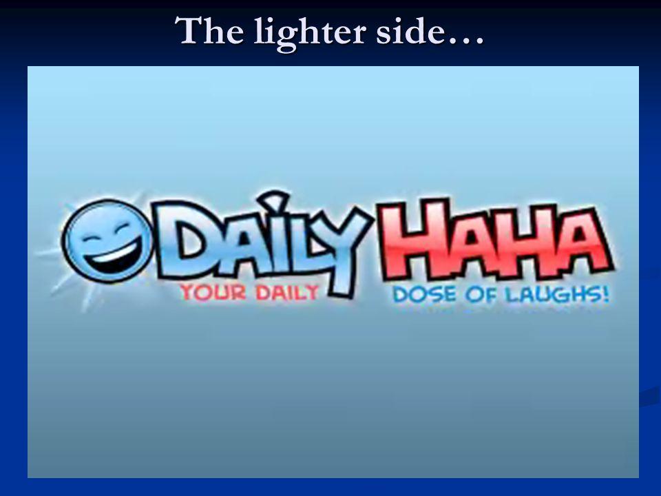 The lighter side…
