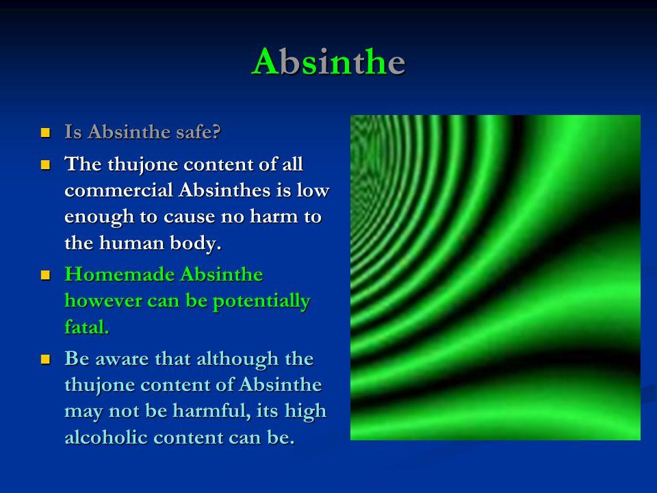 Absinthe Is Absinthe safe