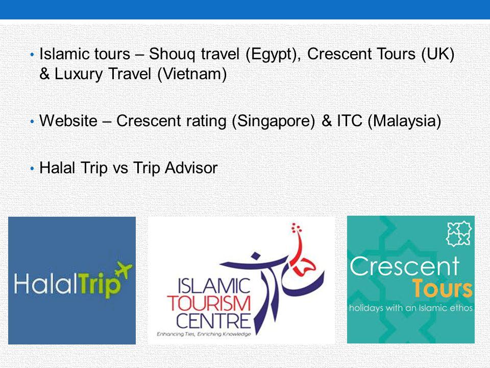 Islamic tours – Shouq travel (Egypt), Crescent Tours (UK) & Luxury Travel (Vietnam)