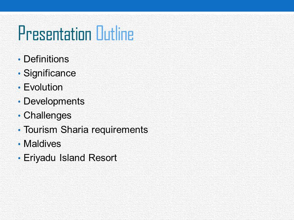 Presentation Outline Definitions Significance Evolution Developments