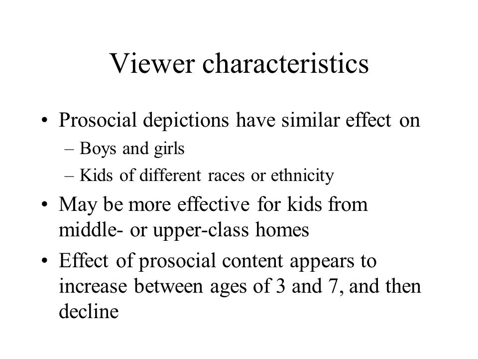 Viewer characteristics