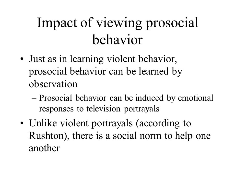 Impact of viewing prosocial behavior