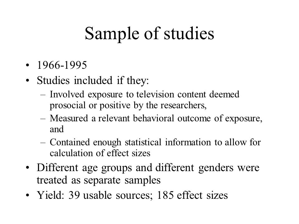 Sample of studies 1966-1995 Studies included if they: