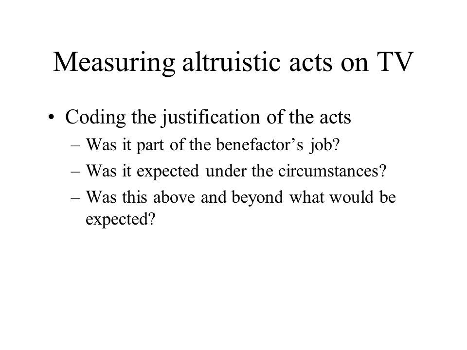 Measuring altruistic acts on TV