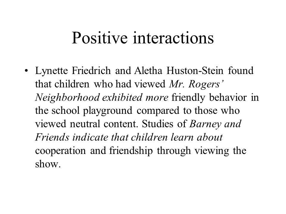 Positive interactions