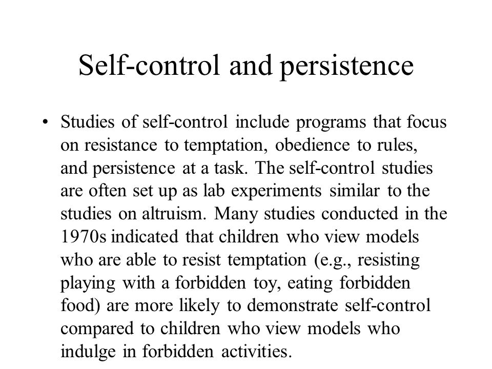 Self-control and persistence